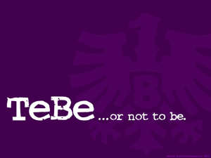 TeBe... or not to be