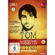 Tom meets Zizou - Kein Sommermärchen!